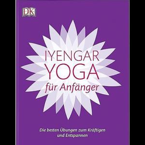 Iyengar Yoga für Anfänger